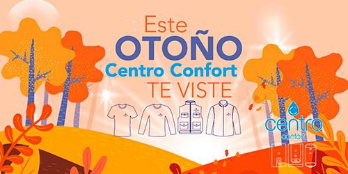 Otoño 2019 con Centro Confort